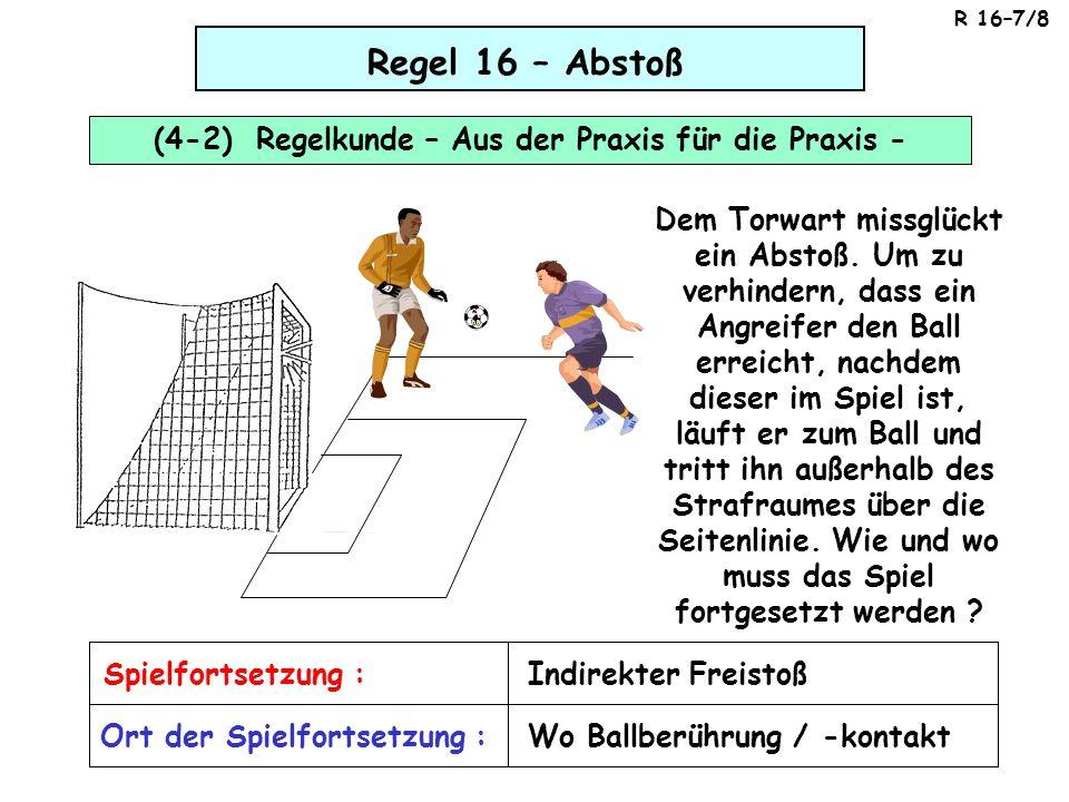 (4-2) Regelkunde – Aus der Praxis für die Praxis -