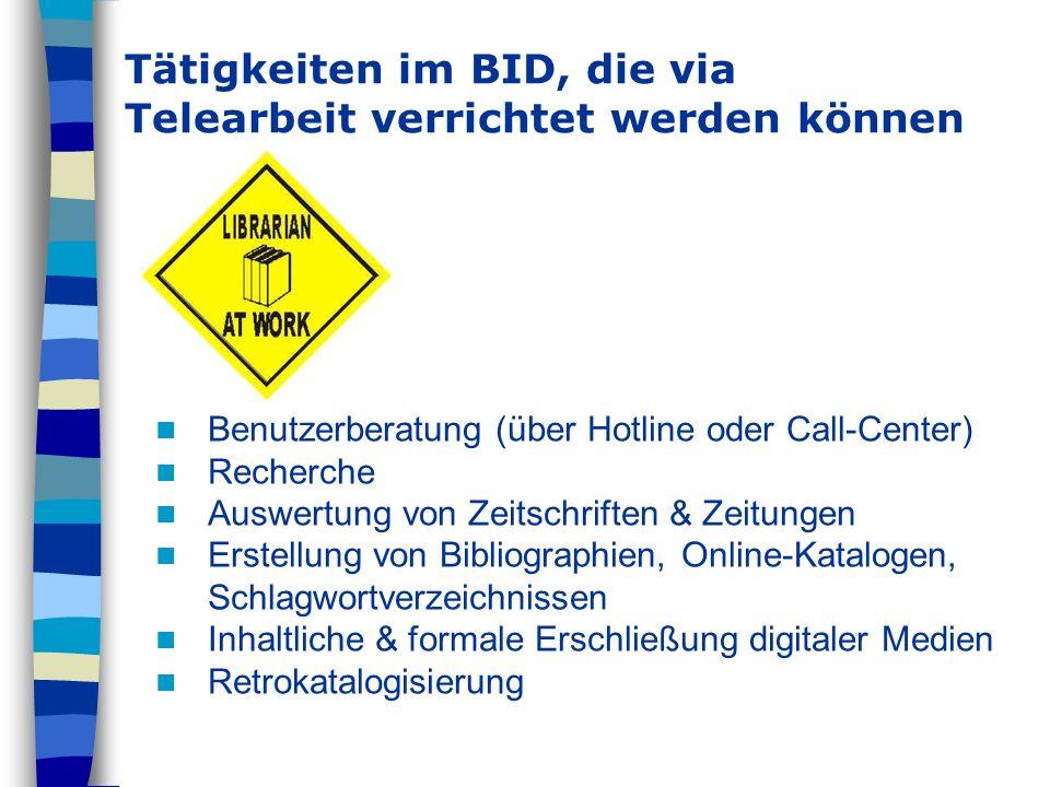 Tätigkeiten im BID, die via Telearbeit verrichtet werden können