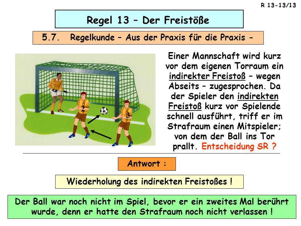 5.7. Regelkunde – Aus der Praxis für die Praxis -