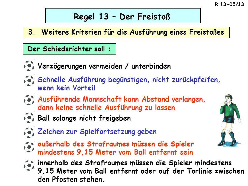 3. Weitere Kriterien für die Ausführung eines Freistoßes
