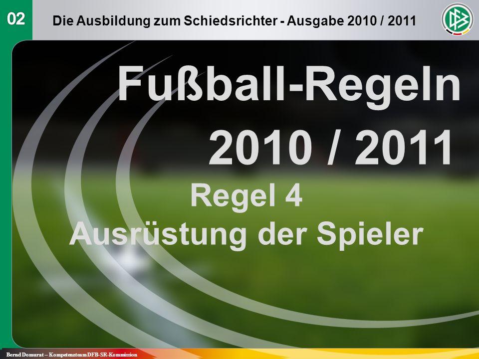 Fußball-Regeln 2010 / 2011 Regel 4 Ausrüstung der Spieler 02
