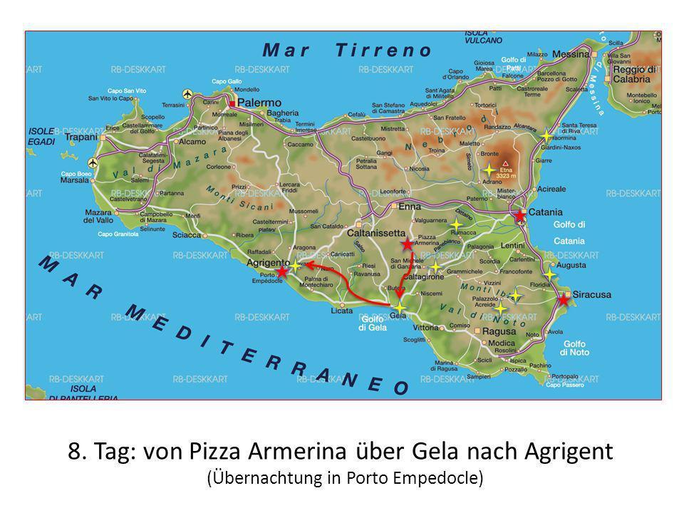 8. Tag: von Pizza Armerina über Gela nach Agrigent
