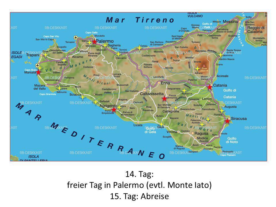 freier Tag in Palermo (evtl. Monte Iato)