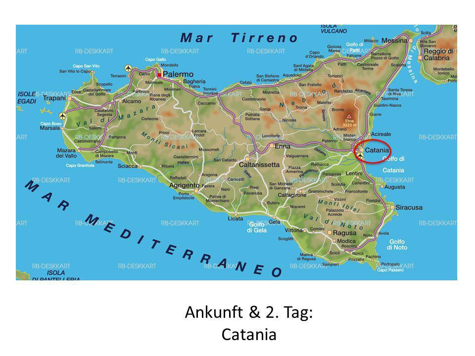 Ankunft & 2. Tag: Catania