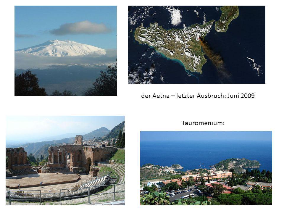 der Aetna – letzter Ausbruch: Juni 2009