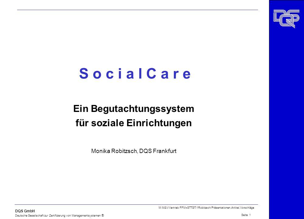Ein Begutachtungssystem für soziale Einrichtungen