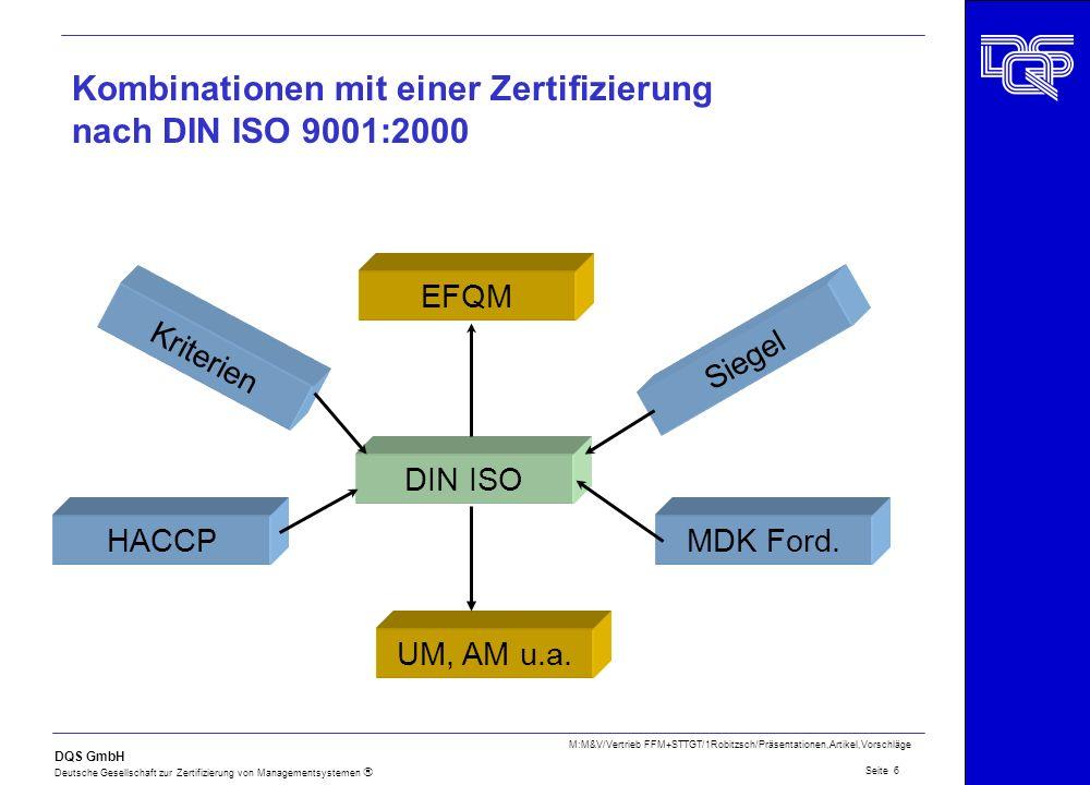 Kombinationen mit einer Zertifizierung nach DIN ISO 9001:2000