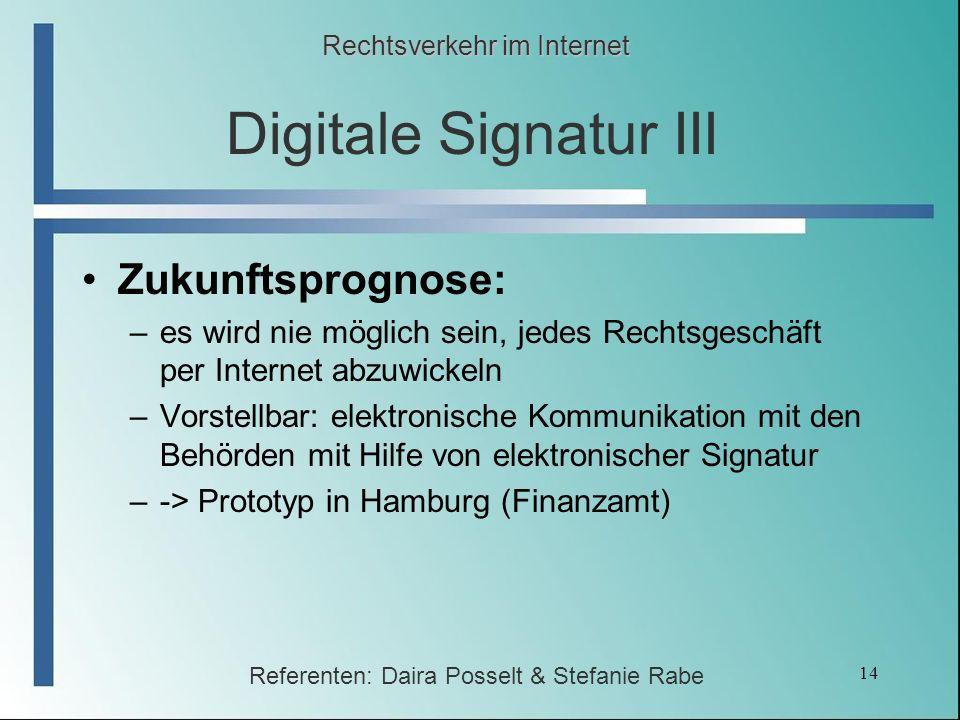 Digitale Signatur III Zukunftsprognose: