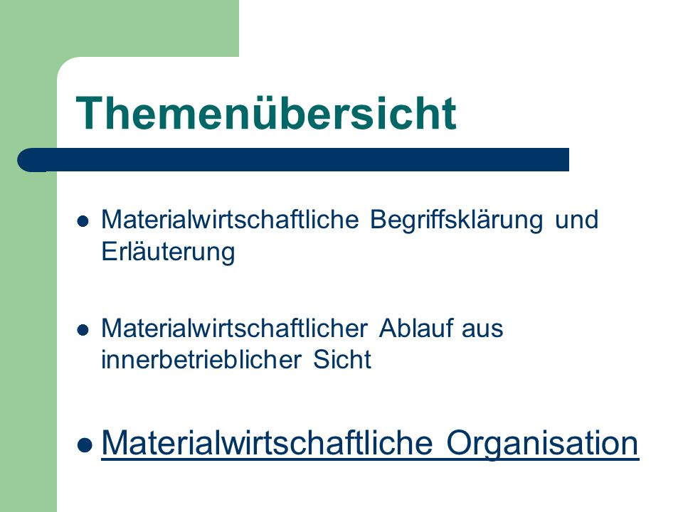 Themenübersicht Materialwirtschaftliche Organisation