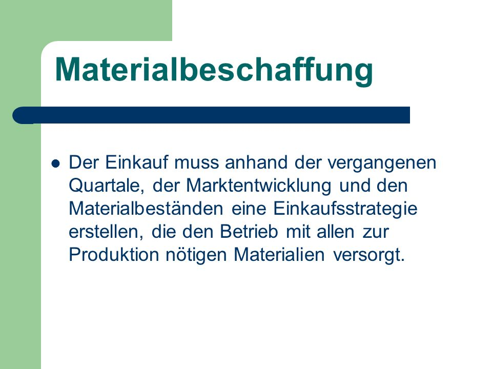 Materialbeschaffung