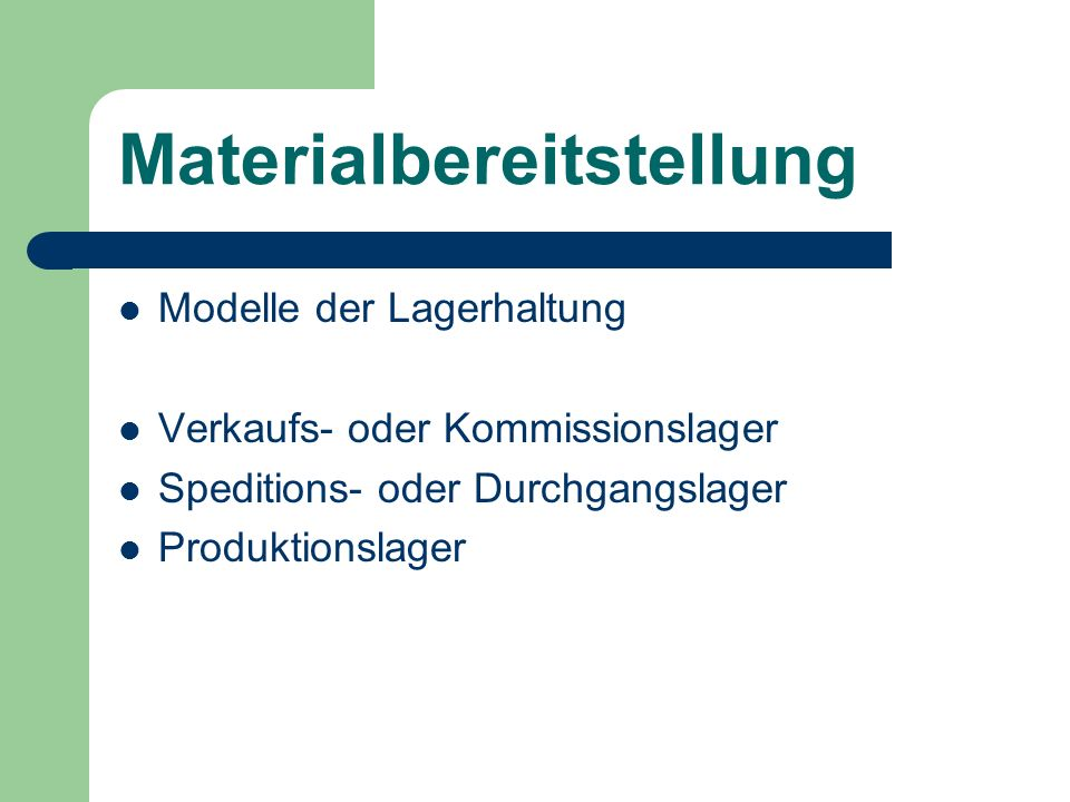 Materialbereitstellung