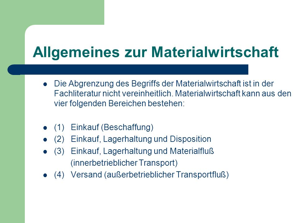 Allgemeines zur Materialwirtschaft