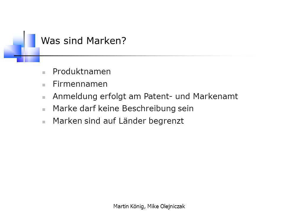 Martin König, Mike Olejniczak