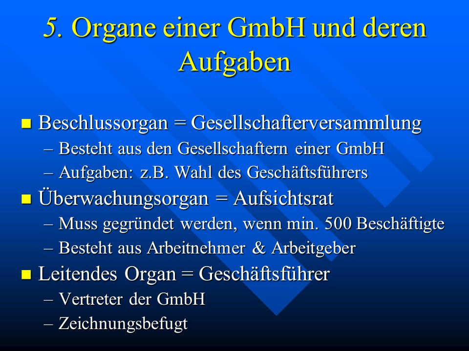 5. Organe einer GmbH und deren Aufgaben
