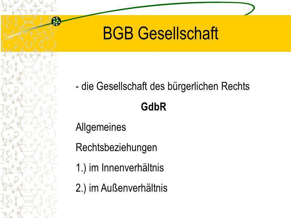 BGB Gesellschaft - die Gesellschaft des bürgerlichen Rechts GdbR