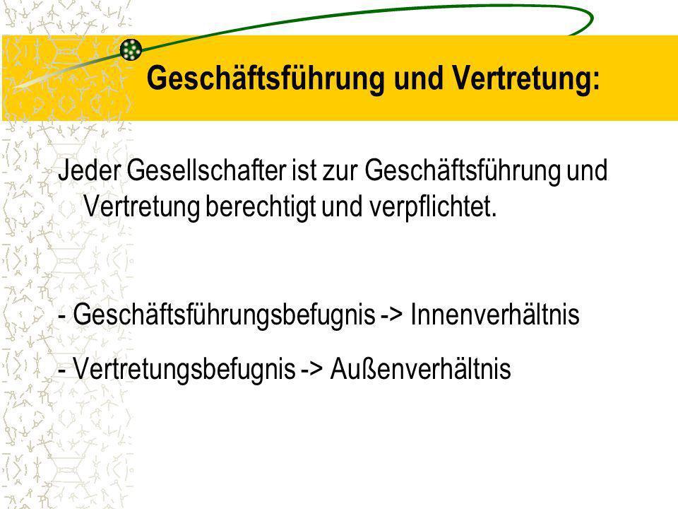 Geschäftsführung und Vertretung: