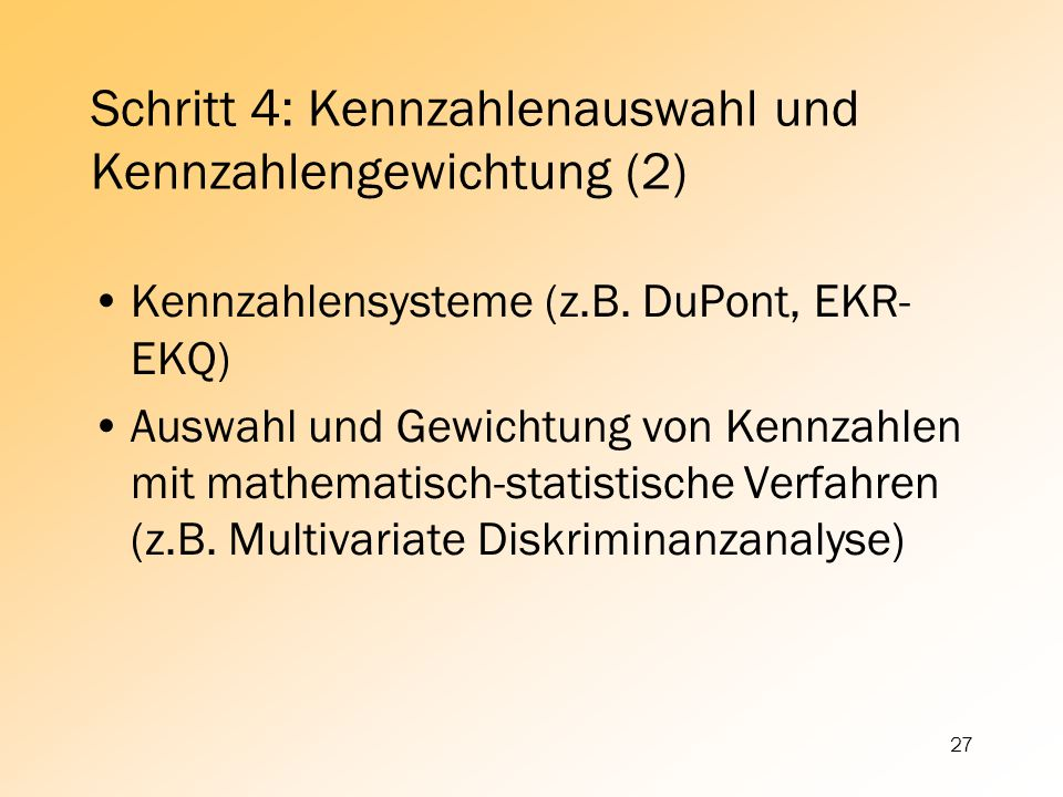 Schritt 4: Kennzahlenauswahl und Kennzahlengewichtung (2)