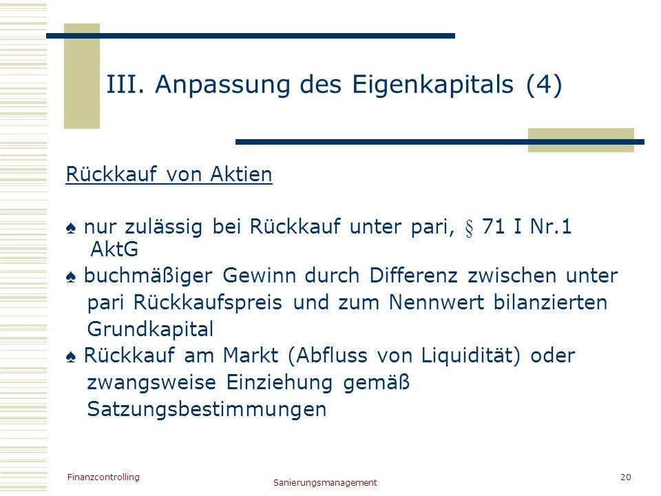 III. Anpassung des Eigenkapitals (4)