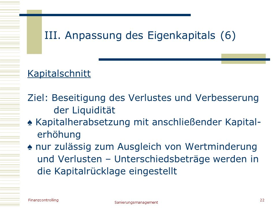 III. Anpassung des Eigenkapitals (6)