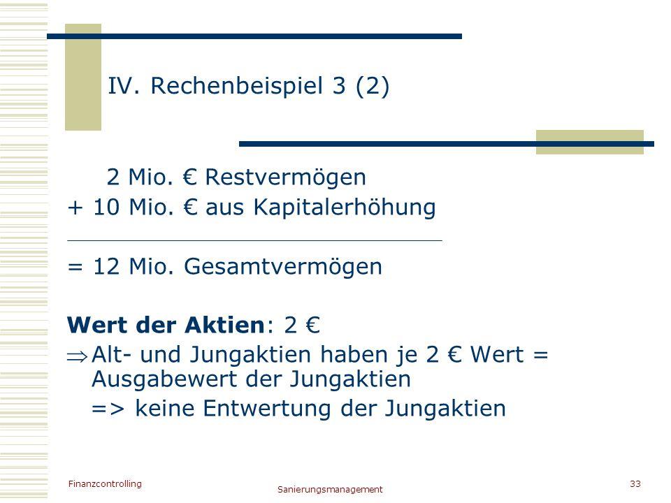 IV. Rechenbeispiel 3 (2) 2 Mio. € Restvermögen