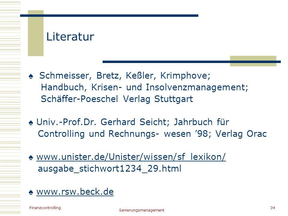 Literatur ♠ Schmeisser, Bretz, Keßler, Krimphove;