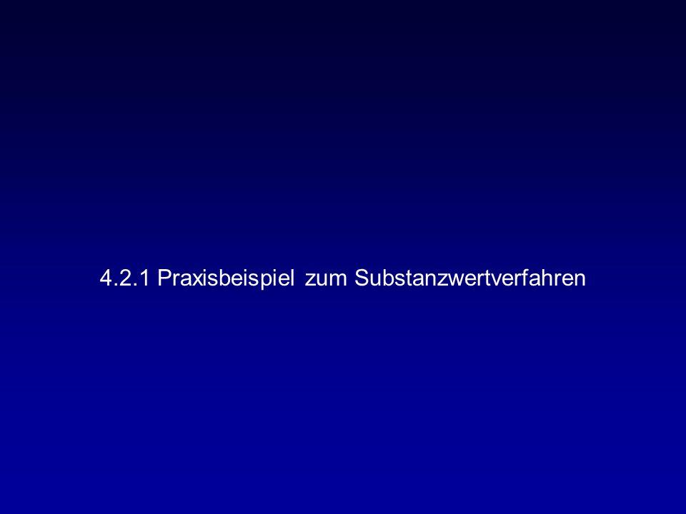 4.2.1 Praxisbeispiel zum Substanzwertverfahren