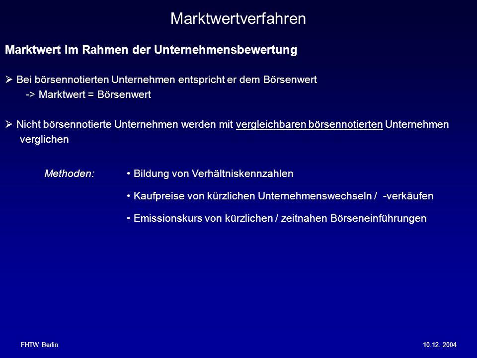 Marktwertverfahren Marktwert im Rahmen der Unternehmensbewertung