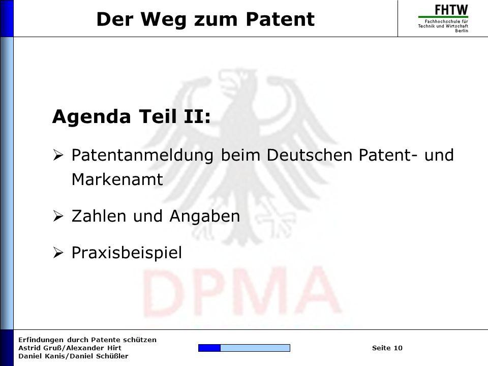Der Weg zum Patent Agenda Teil II: