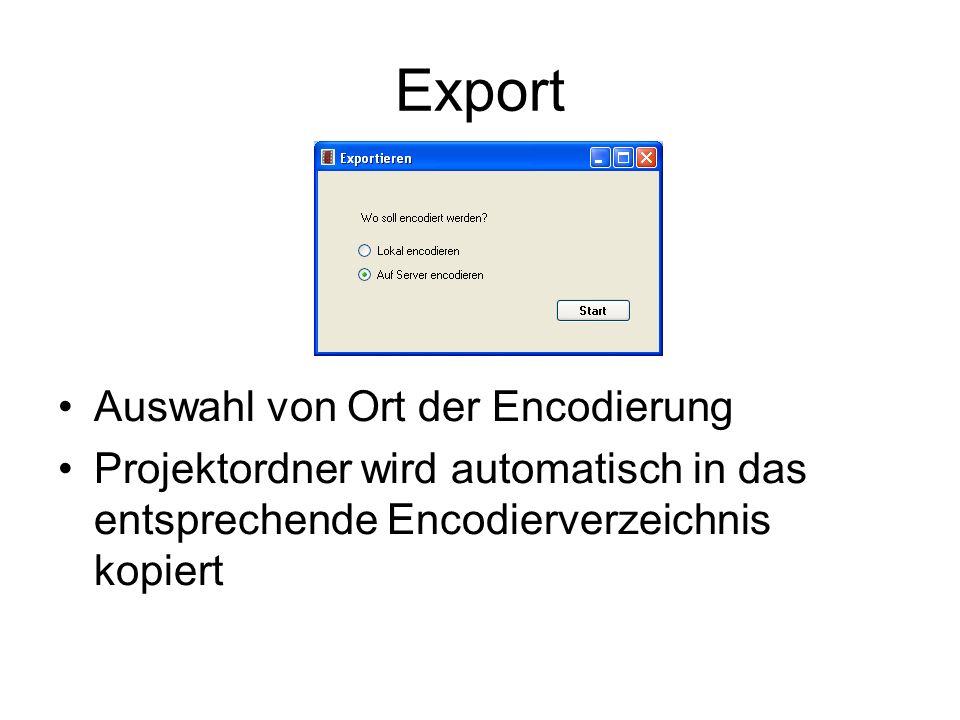 Export Auswahl von Ort der Encodierung