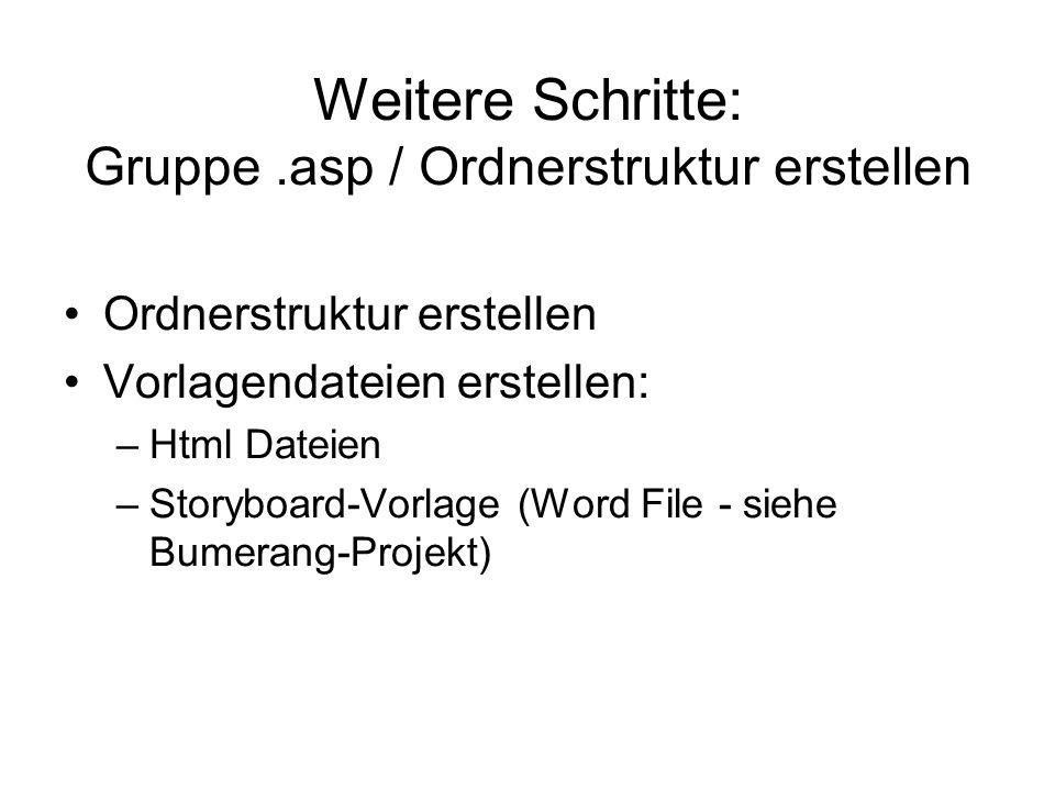 Weitere Schritte: Gruppe .asp / Ordnerstruktur erstellen