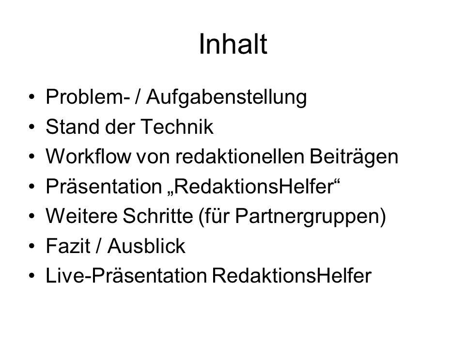 Inhalt Problem- / Aufgabenstellung Stand der Technik
