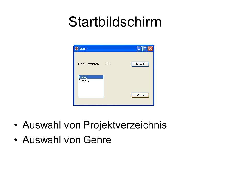 Startbildschirm bild Auswahl von Projektverzeichnis Auswahl von Genre