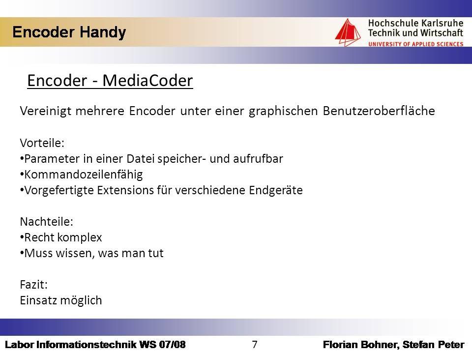 Encoder - MediaCoder Vereinigt mehrere Encoder unter einer graphischen Benutzeroberfläche. Vorteile: