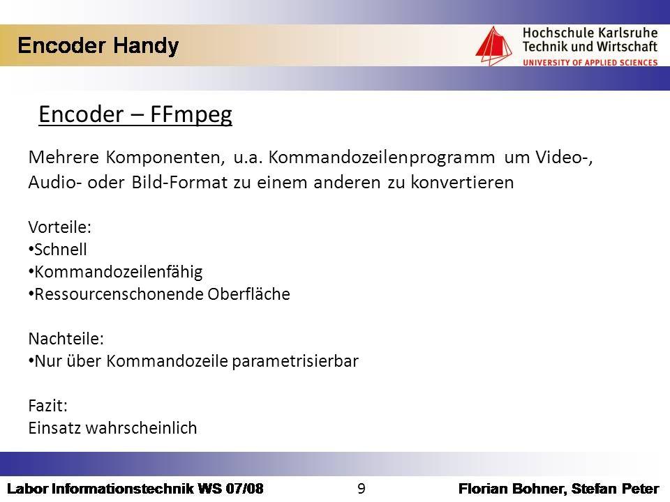 Encoder – FFmpeg Mehrere Komponenten, u.a. Kommandozeilenprogramm um Video-, Audio- oder Bild-Format zu einem anderen zu konvertieren.
