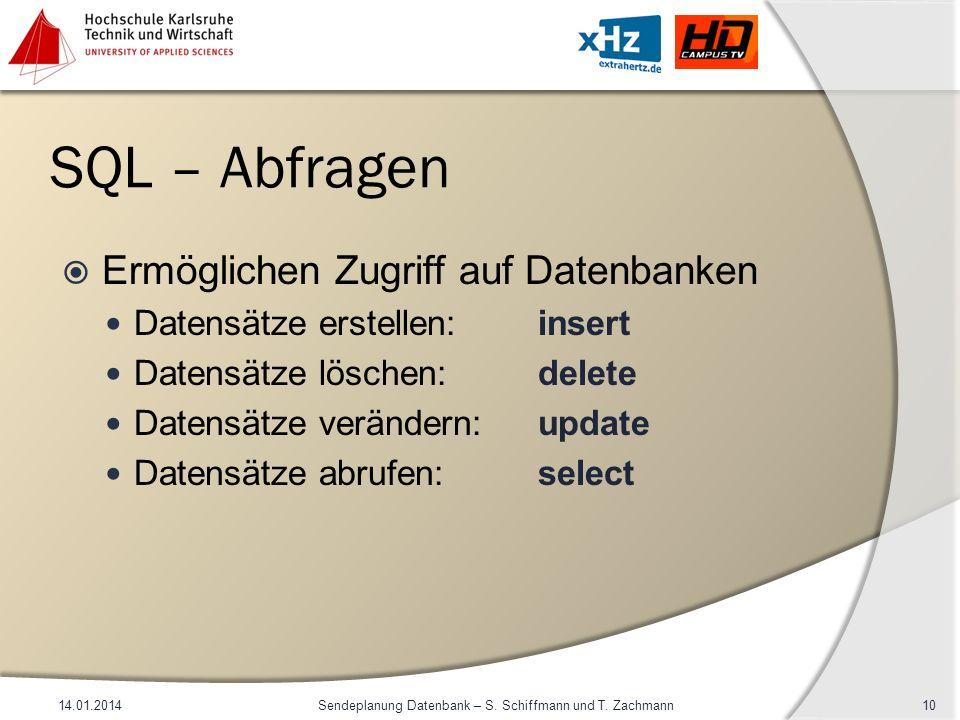 Sendeplanung Datenbank – S. Schiffmann und T. Zachmann
