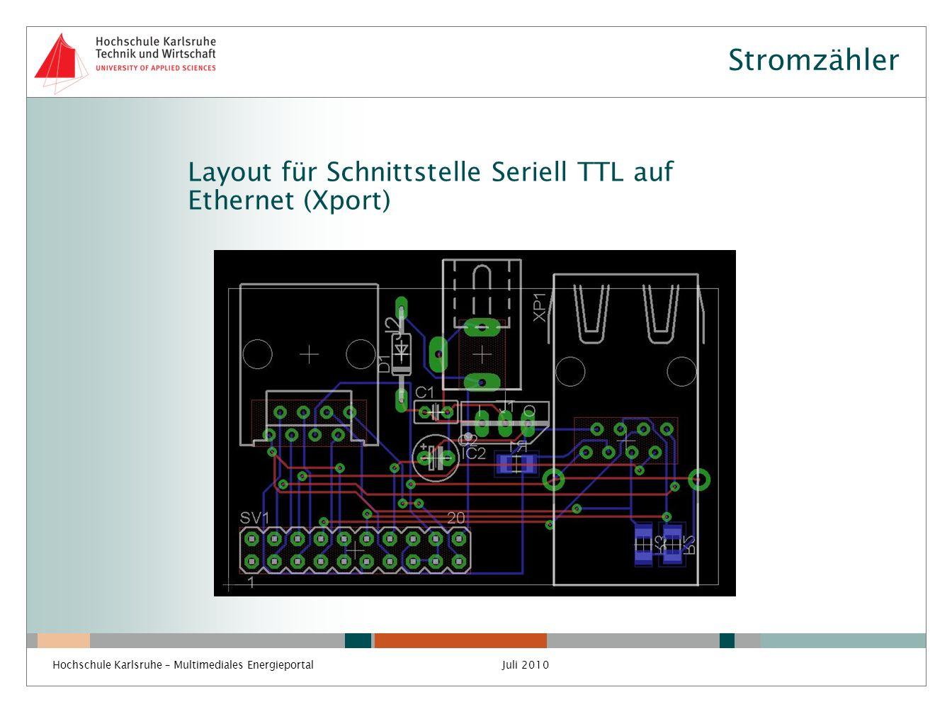 Stromzähler Layout für Schnittstelle Seriell TTL auf Ethernet (Xport)