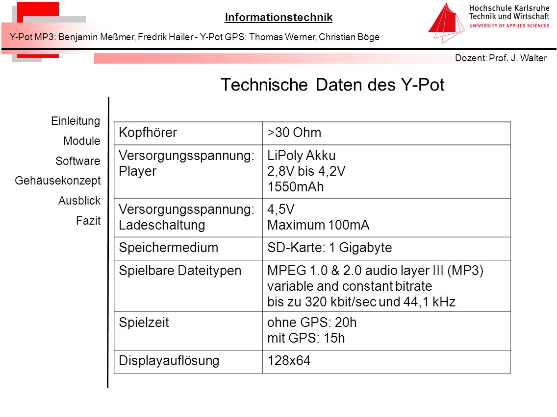 Technische Daten des Y-Pot