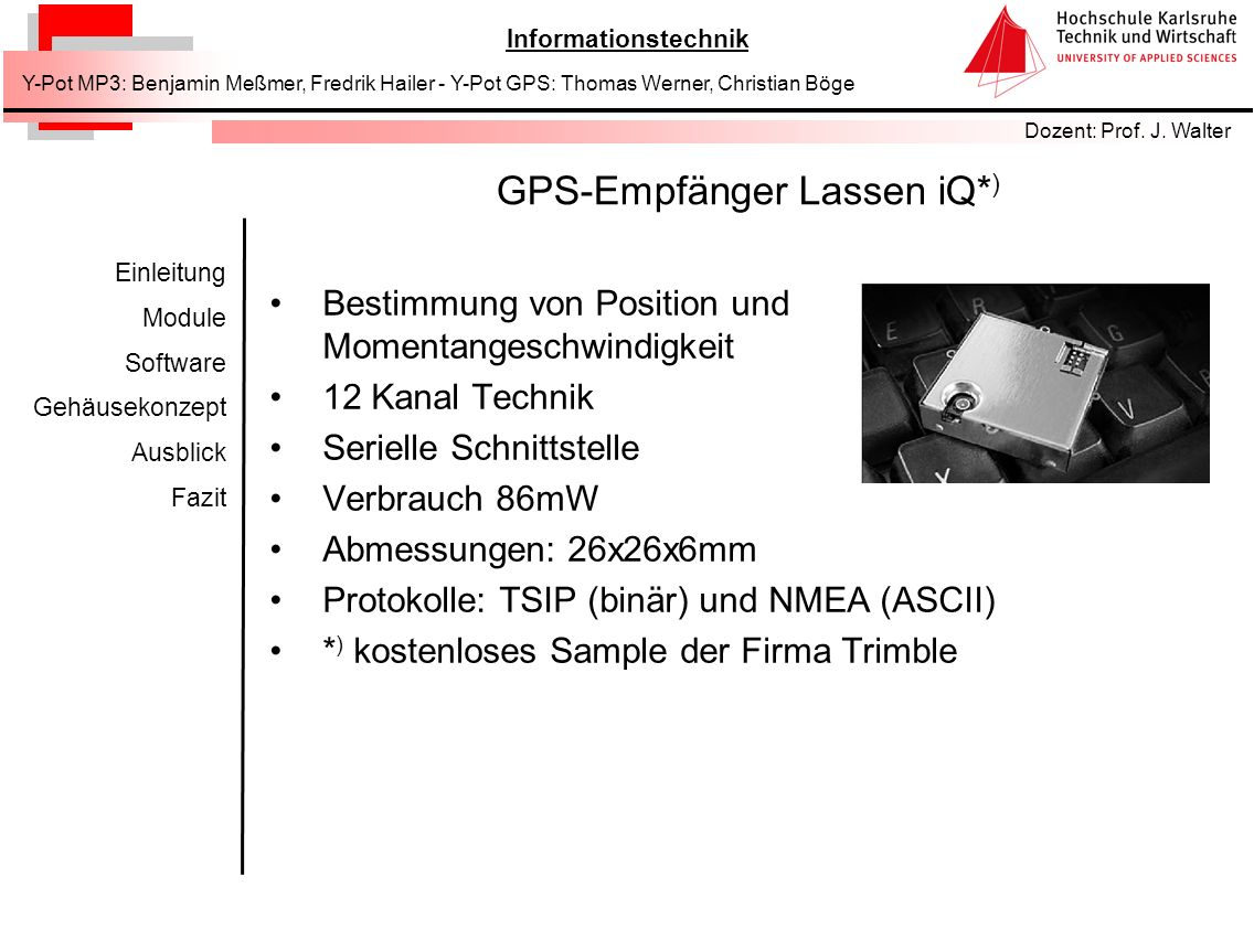 GPS-Empfänger Lassen iQ*)