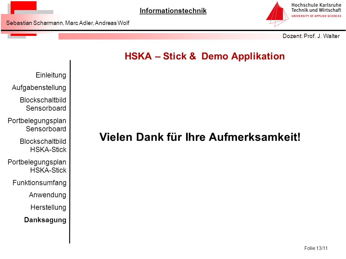 HSKA – Stick & Demo Applikation