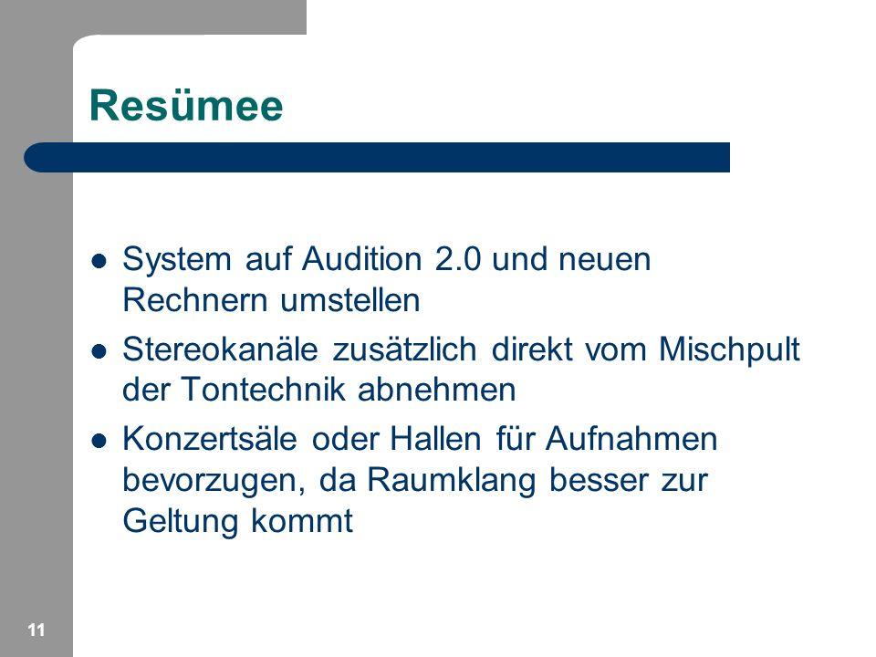 Resümee System auf Audition 2.0 und neuen Rechnern umstellen