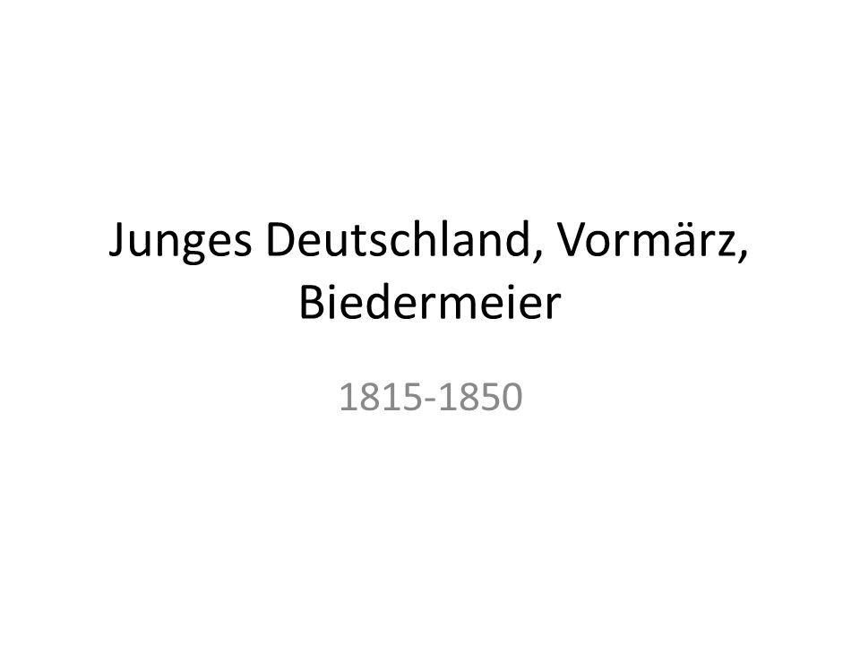Junges Deutschland, Vormärz, Biedermeier