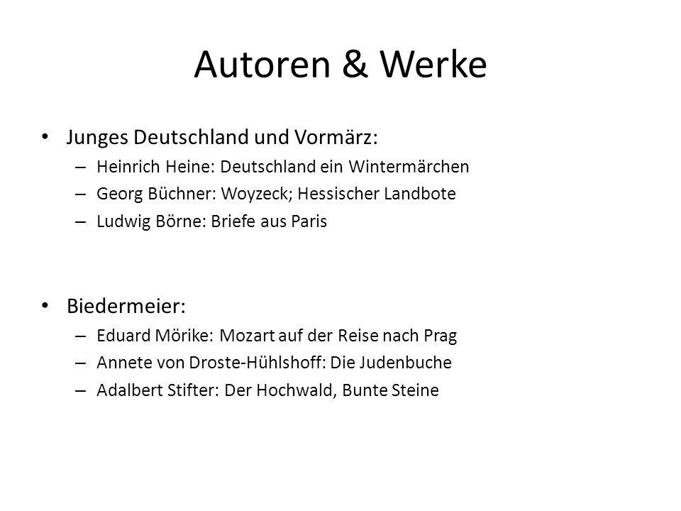 Autoren & Werke Junges Deutschland und Vormärz: Biedermeier: