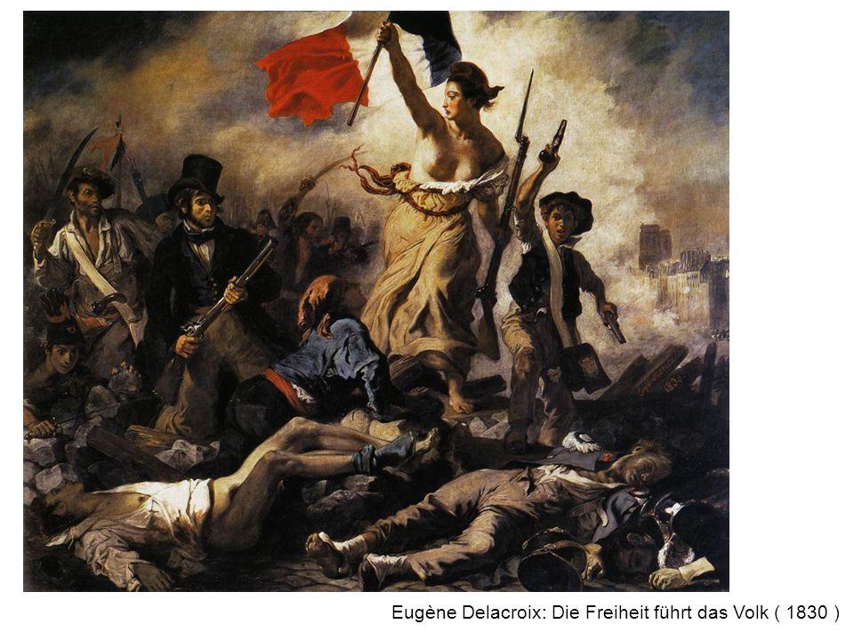 Eugène Delacroix: Die Freiheit führt das Volk ( 1830 )