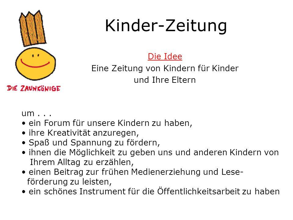Die Idee Eine Zeitung von Kindern für Kinder und Ihre Eltern