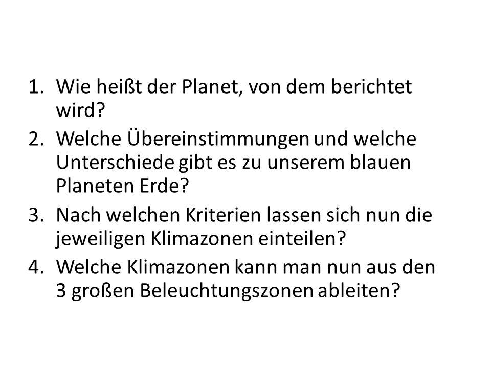 Wie heißt der Planet, von dem berichtet wird