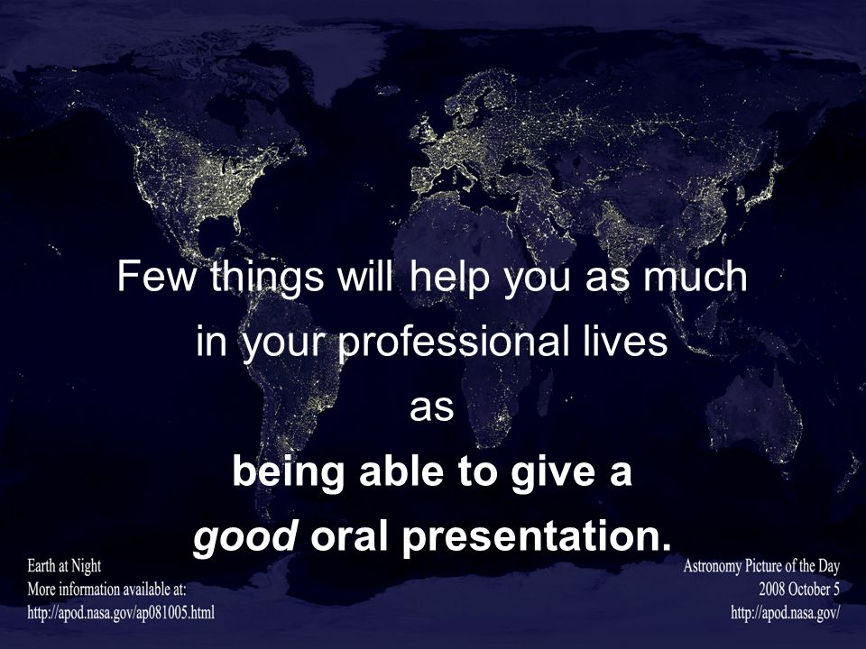 good oral presentation.