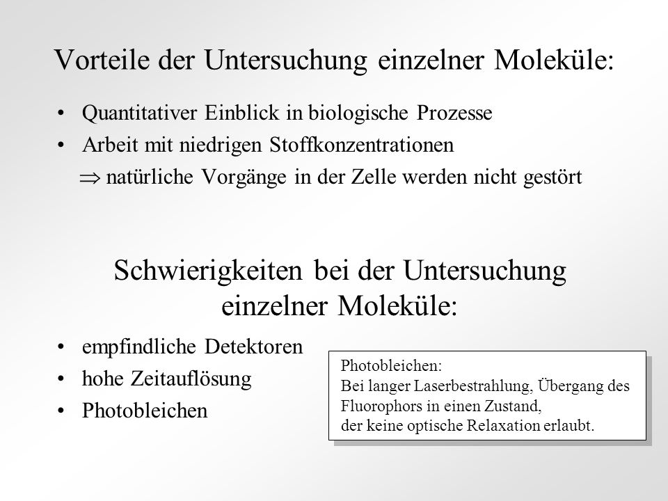 Vorteile der Untersuchung einzelner Moleküle: