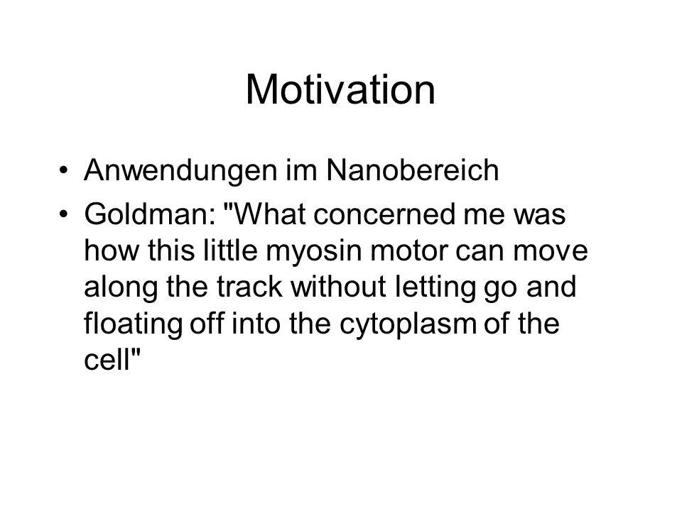 Motivation Anwendungen im Nanobereich