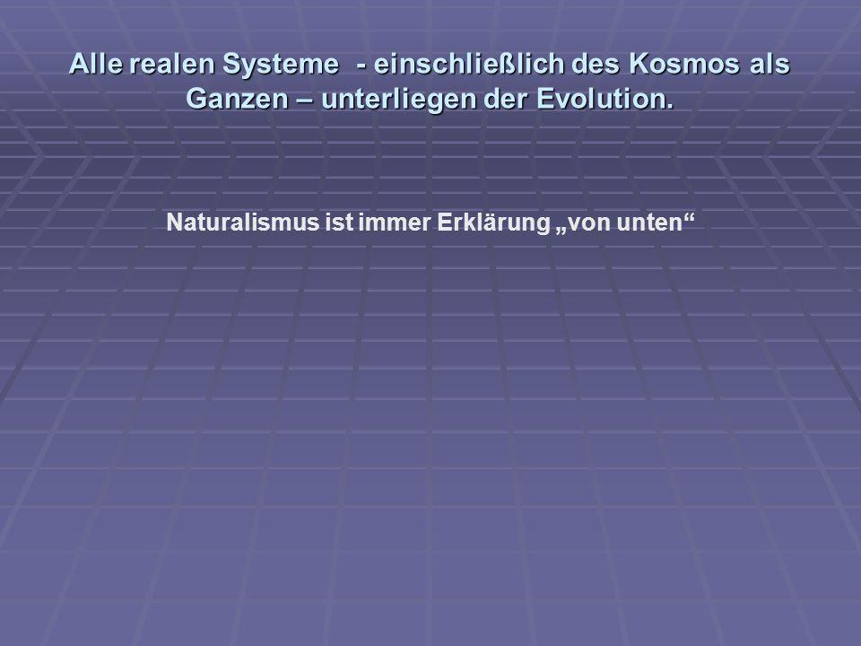 """Naturalismus ist immer Erklärung """"von unten"""