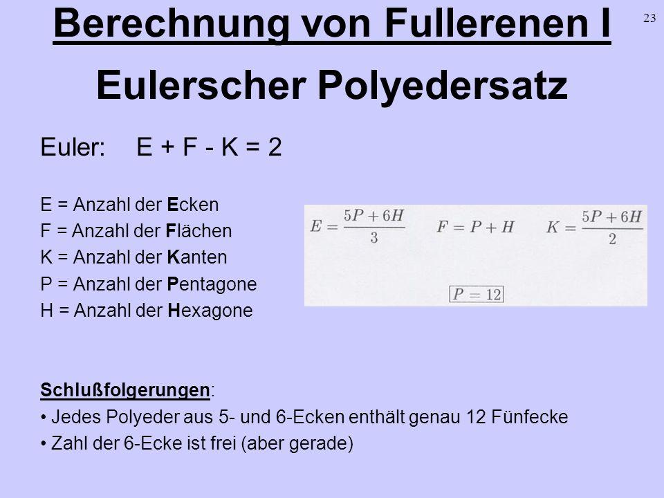 Berechnung von Fullerenen I Eulerscher Polyedersatz
